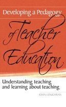 Developing a Pedagogy of Teacher Educati